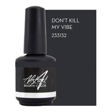 Don't Kill My Vibe 15ml | Abstract Brush N' Color