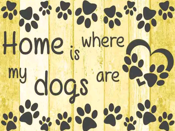 home is where the dogs are geel - Diamond painting