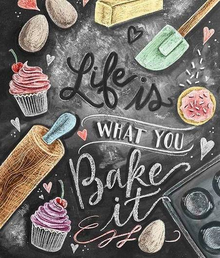 life is what you bake it  - Diamond Painting