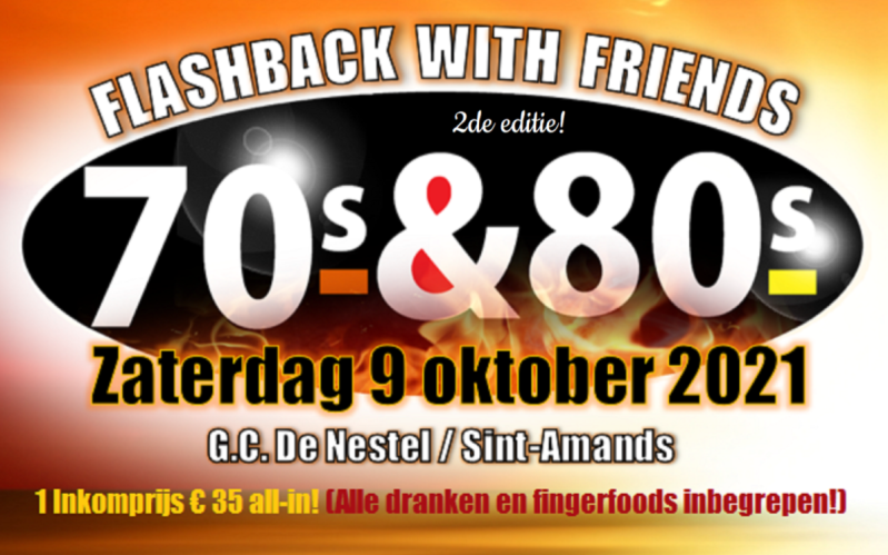 INKOMTICKET FLASHBACK WITH FRIENDS 70's-80's (09-10-21)