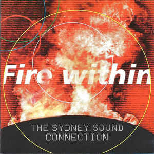 Fire within  The Sydney sound connection