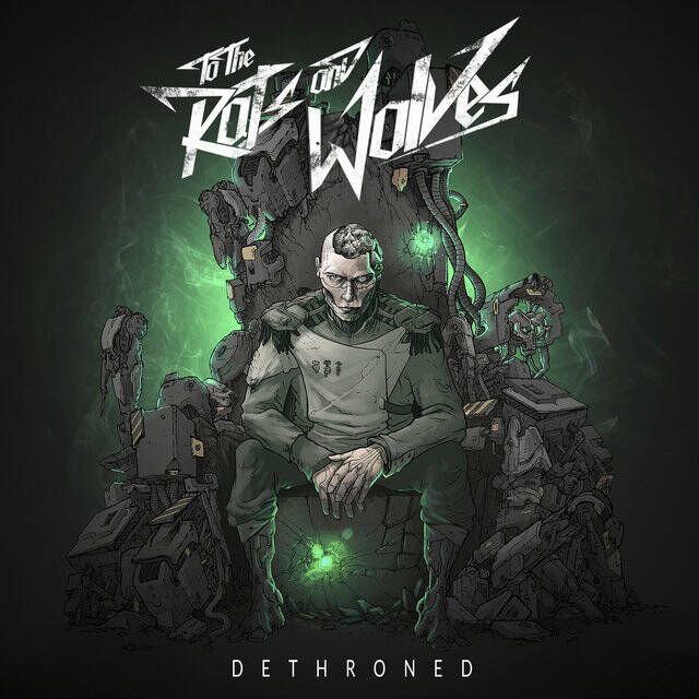 LP  To The Rats And Wolves: Dethroned (nieuw)