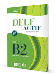 Delf actif B2 Tous publics, incll. 2 audio cd's