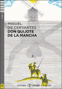 Don Quijote de la Mancha + CD audio (B2)