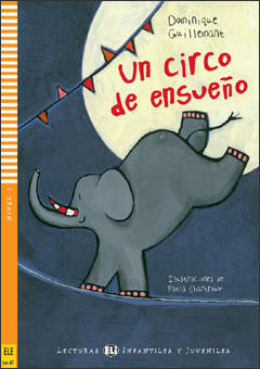 Un circo de ensueño + CD audio (Sub-A1, nivel 1)