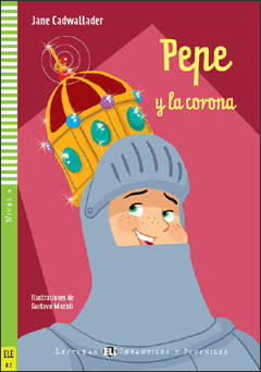 Pepe y la corona + CD audio (A2, nivel 4)