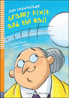 Granny Fixit and the Ball + cd (below A1) ********