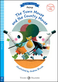 The Town Mouse and the Country Mouse + cd (A1.1)