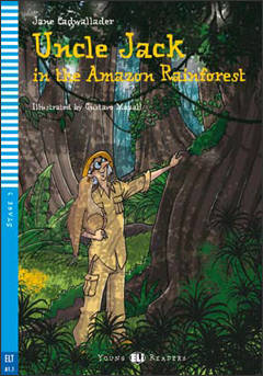 Uncle Jack in the Amazon Rainforest + cd (A1.1)