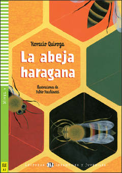 La abeja haragana + CD audio (A2, nivel 4)