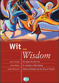 Wit and Wisdom, three short stories (B2)