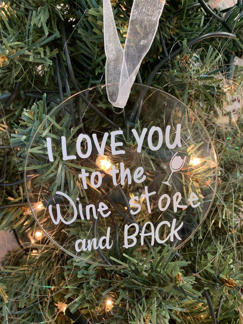 Plexiglas kerstbal: I love you to the wine store and back