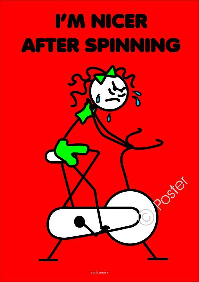 Poster: I'm nicer after spinning