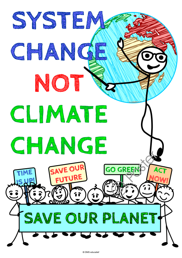Klimaat poster: System change not climate change
