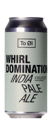 Brouwerij To OI- Whirl Domination