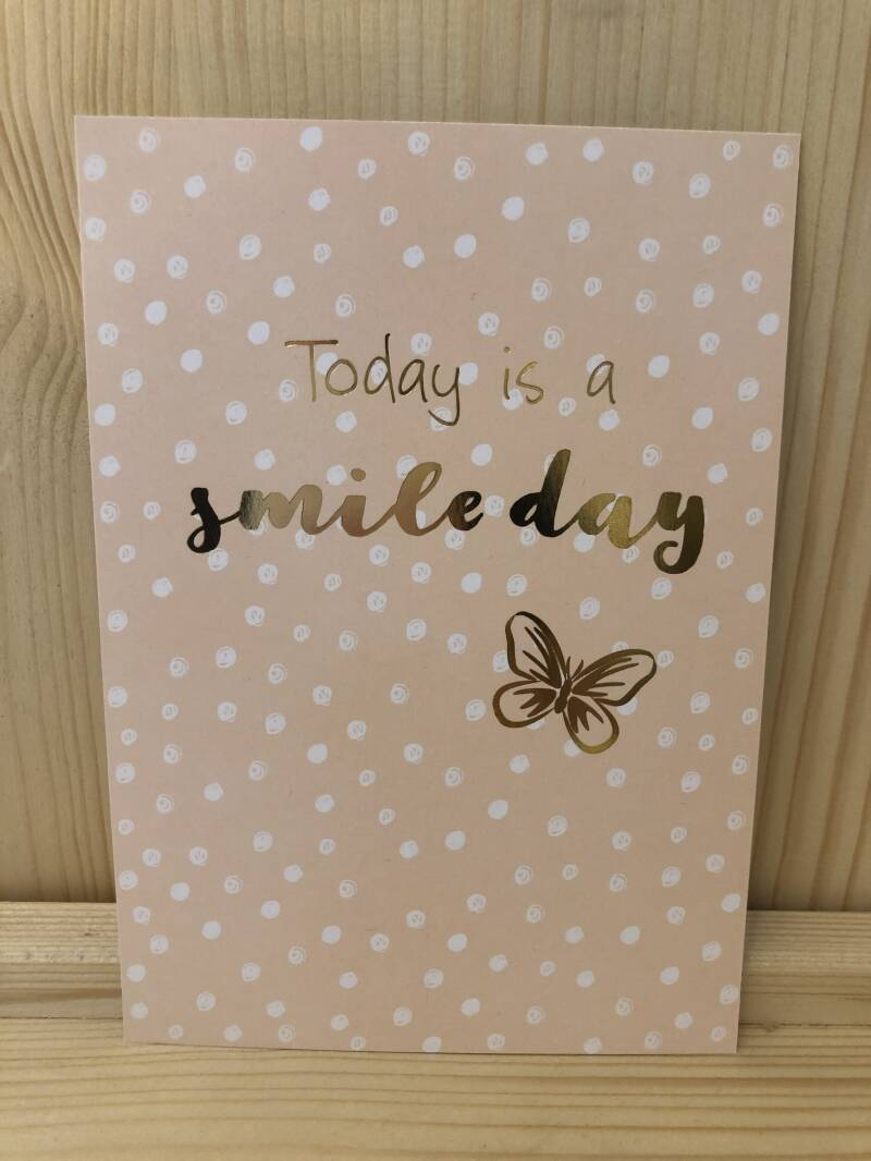 Ansichtkaart - today is a smile day