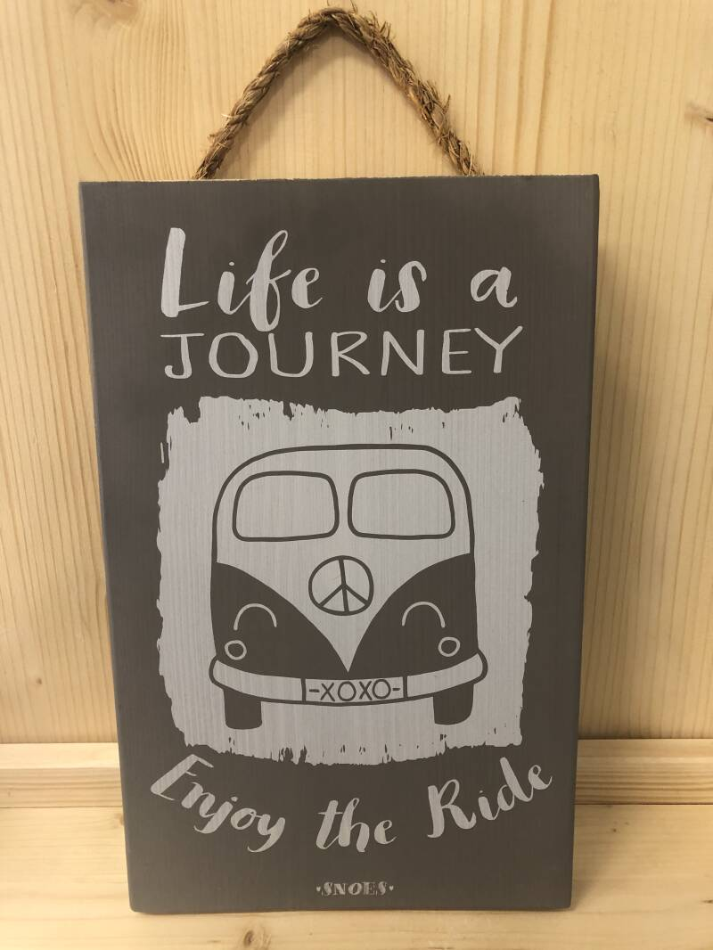 Houten tekstbord - Life is a journey!