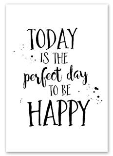 Wenskaart - Today is the perfect day to be happy