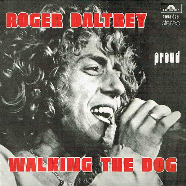 Roger Daltrey Walking The Dog