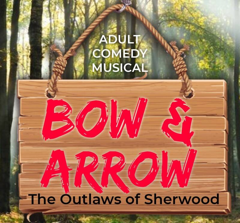 BOW & ARROW The Outlaws of Sherwood