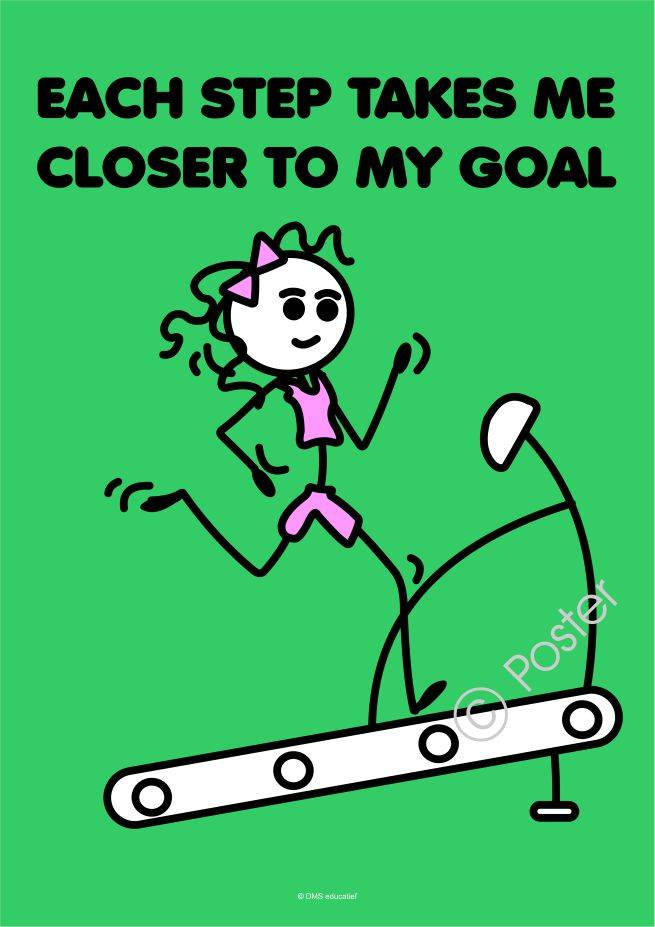 Poster 'Each step takes me closer to my goal'
