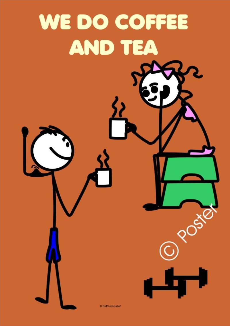 Poster 'We do coffee and tea'