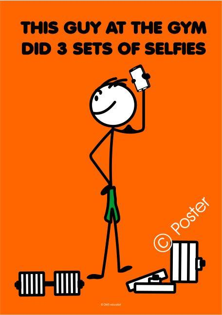 Poster 'This guy at the gym did 3 sets of selfies'