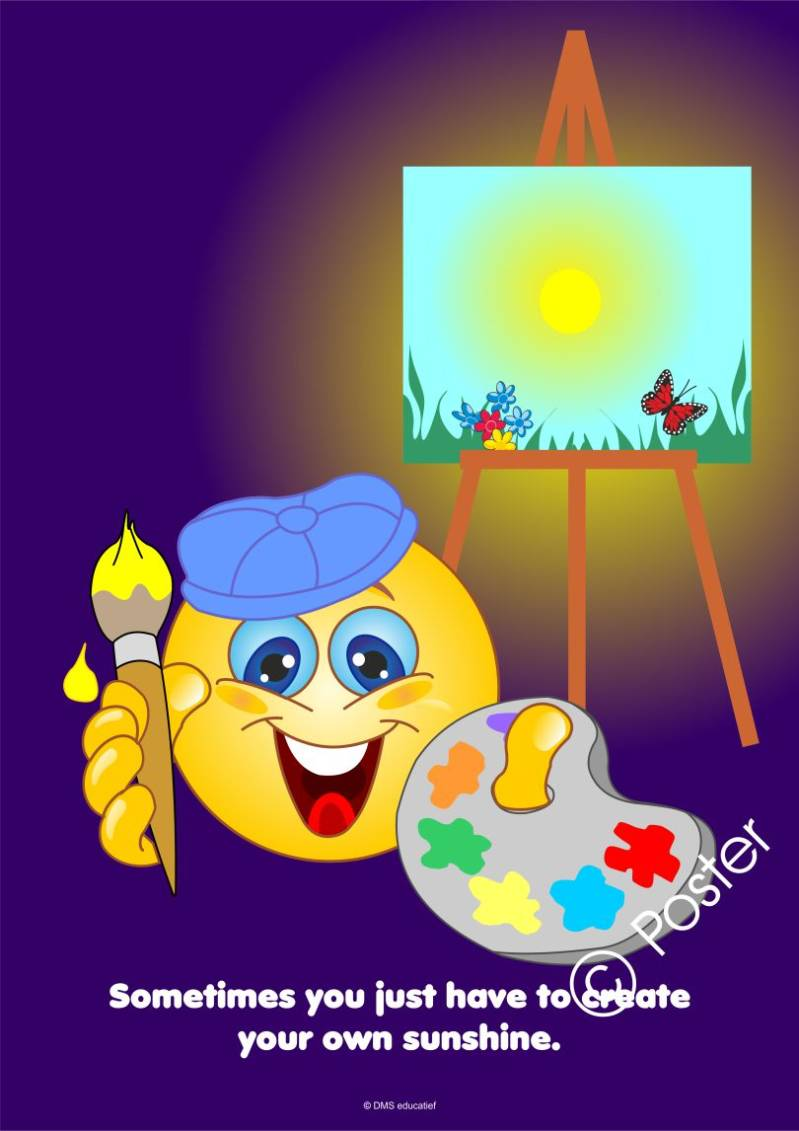 Poster 'Create your own sunshine'