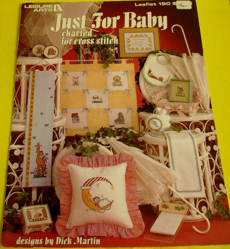 Just For Baby Charted Cross Stitch Leisure Arts Leaflet 190 Designs By Dick Martin
