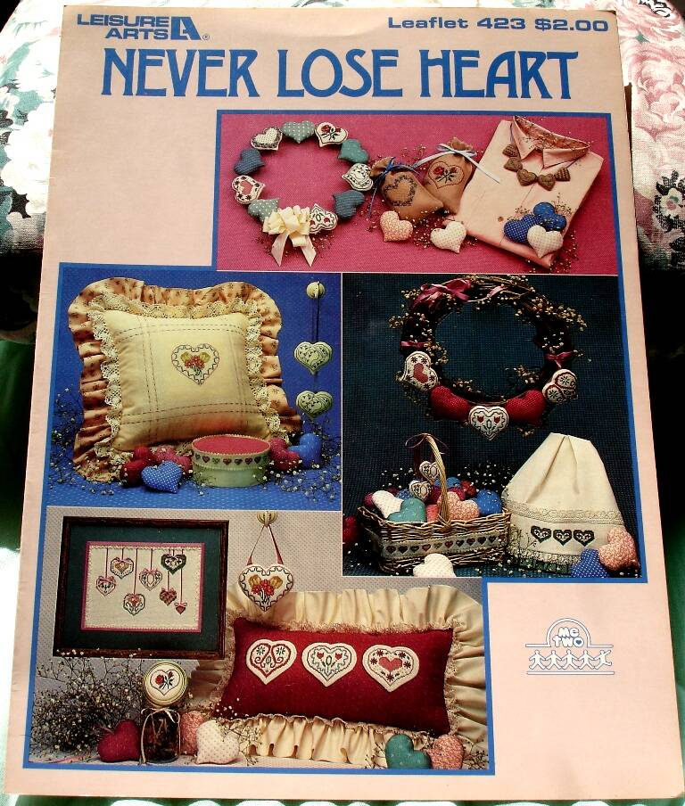 Never Lose Heart Cross Stitch Patterns Leaflet 423 By Leisure Arts