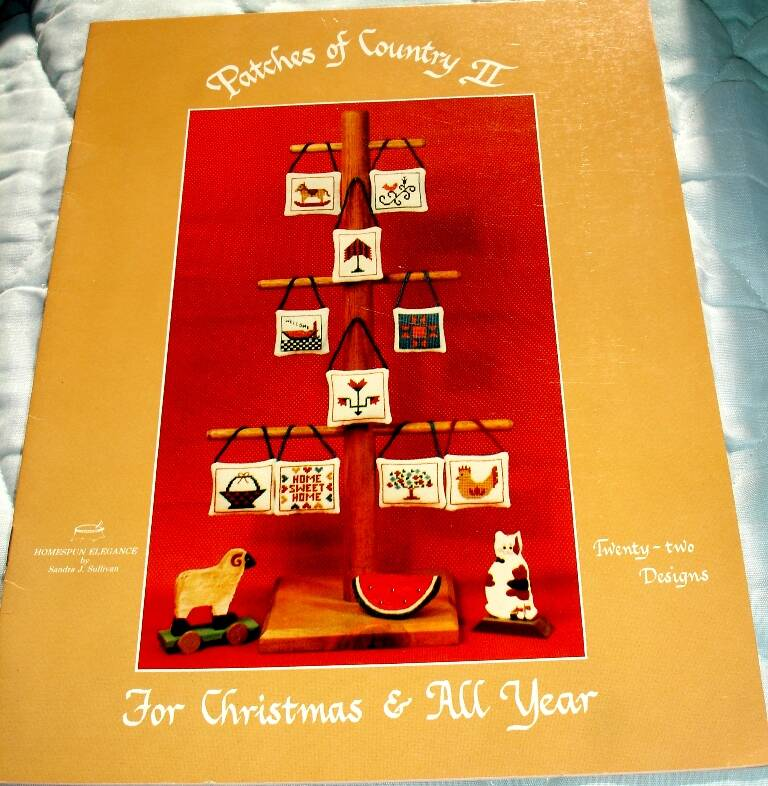 Patches Of Country II For Christmas & All Year By Homespun Elegance