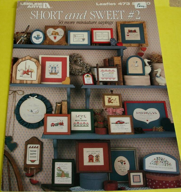 Short And Sweet #2 Cross Stitch Leisure Arts Leaflet #473