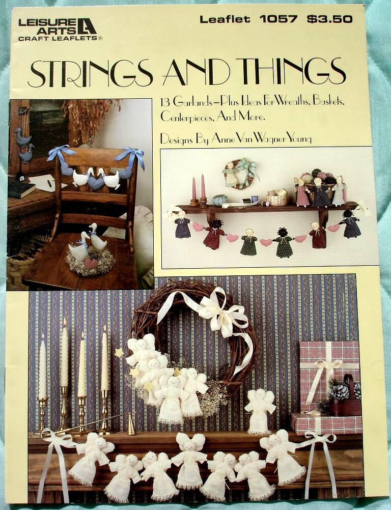 Strings And Things Designer By Anne Van Wagner Young Leisure Arts Leaflet 1057