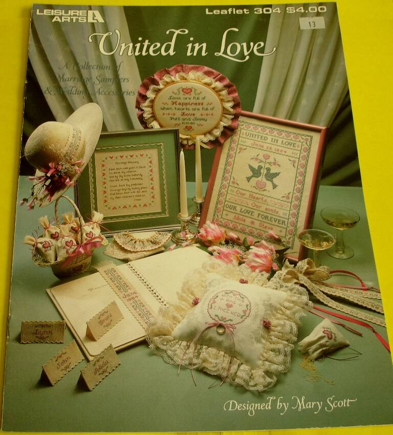 United In Love Cross Stitch Leisure Arts Leaflet 304 Designed by Mary Scott