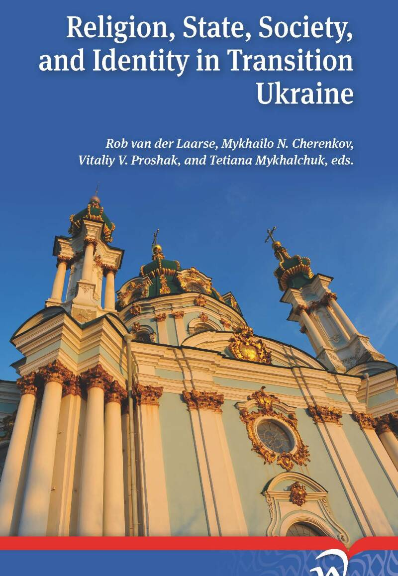 Religion, state, society and identity in transition Ukraine