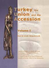 Turkey, The Union and the Accession vol. 2