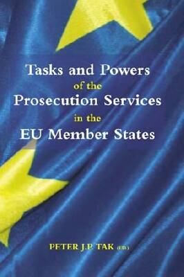 Tasks and Powers of the Prosecution Services in the EU Member States (COMPLETE SET OF 2 VOLUMES)