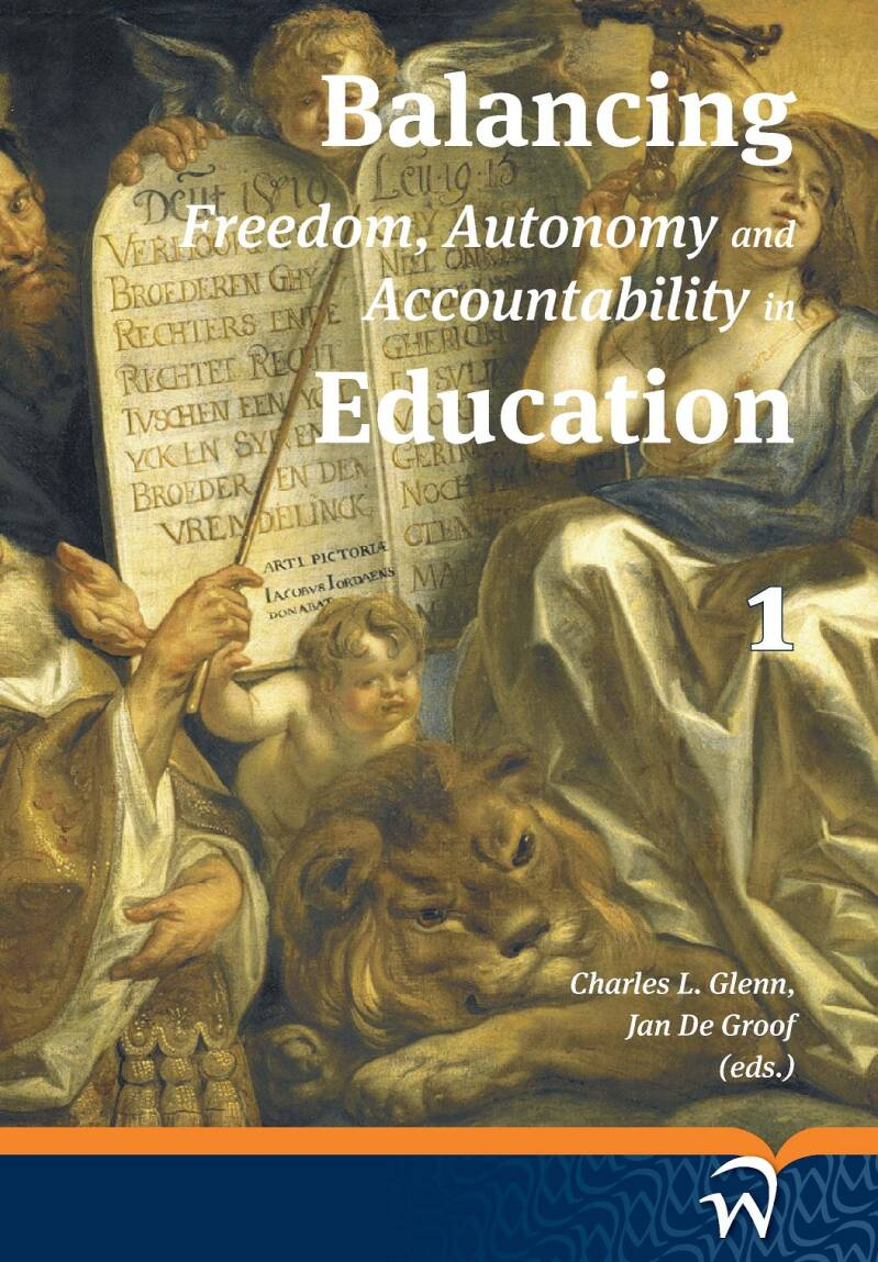 Balancing freedom, autonomy and accountability in education volume 1