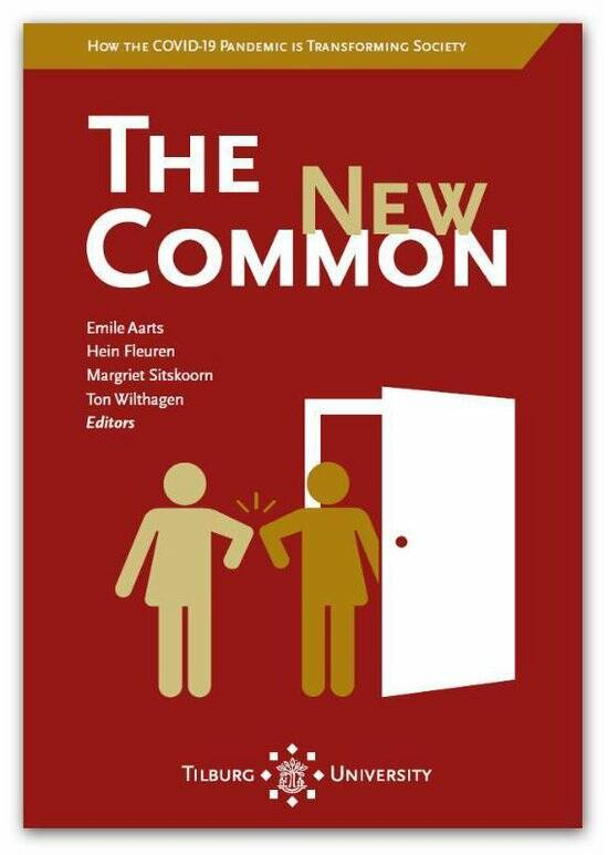 The New Common; How the COVID-19 Pandemic is Transforming Society