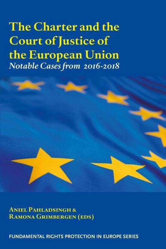 The Charter and the Court of Justice of the European Union Notable Cases from 2016-2018