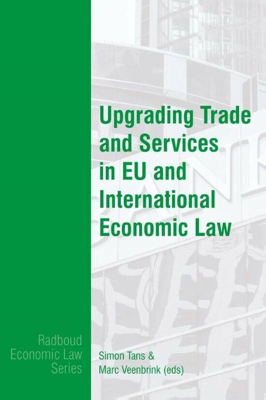 Upgrading Trade and Services in EU and International Economic Law