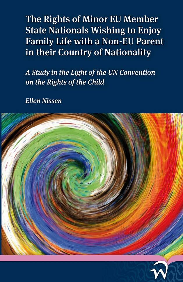 The Rights of Minor EU Member State Nationals Wishing to Enjoy Family Life with a Non-EU Parent in their Country of Nationality