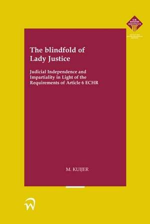 The blindfold of Lady Justice
