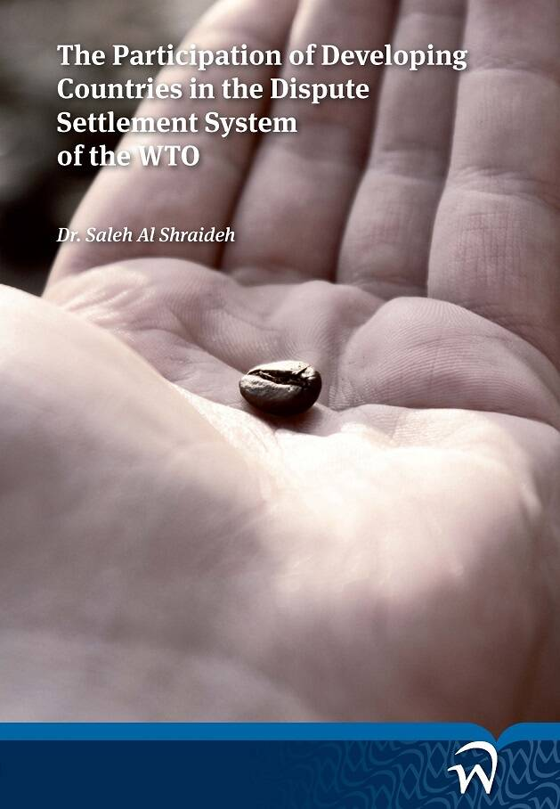 The Participation of Developing Countries in the Dispute Settlement System of the WTO