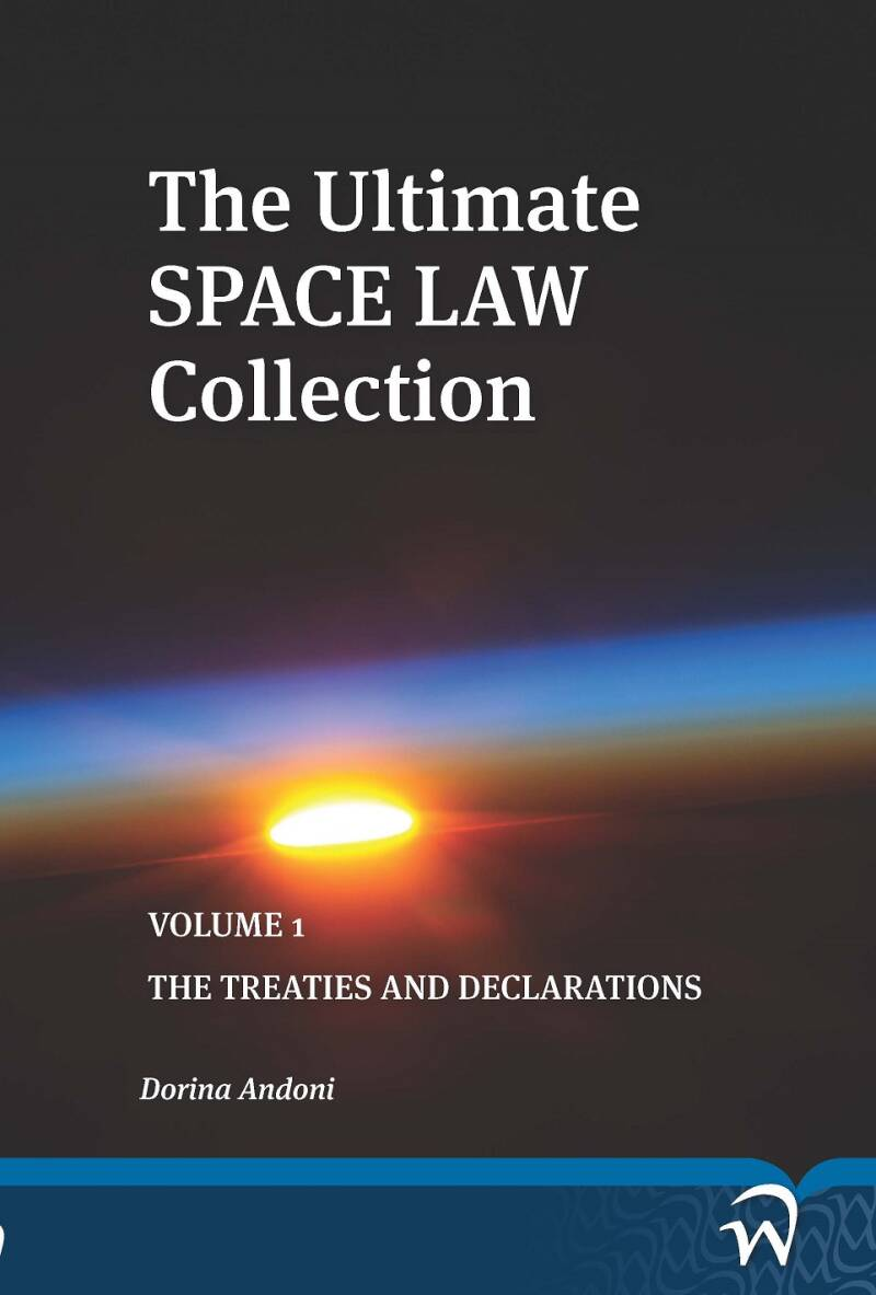 The Ultimate Space Law Collection - Volume 1