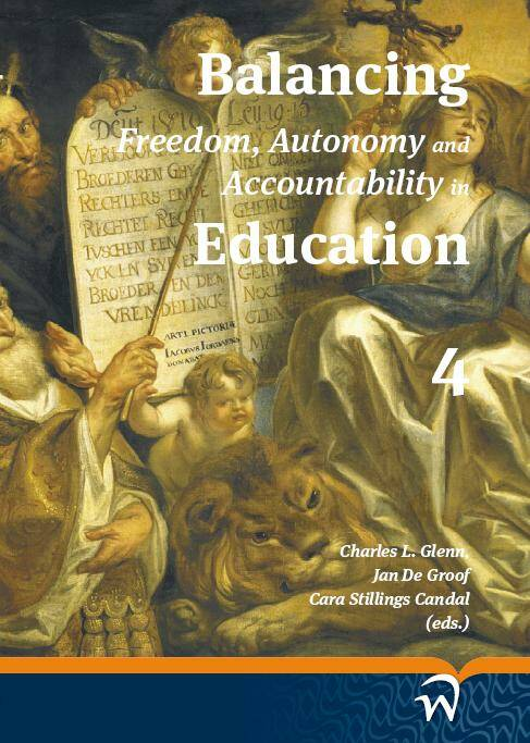 Balancing freedom, autonomy and accountability in education volume 4