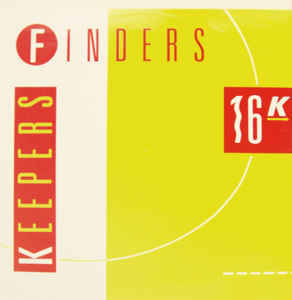16K - Finders Keepers