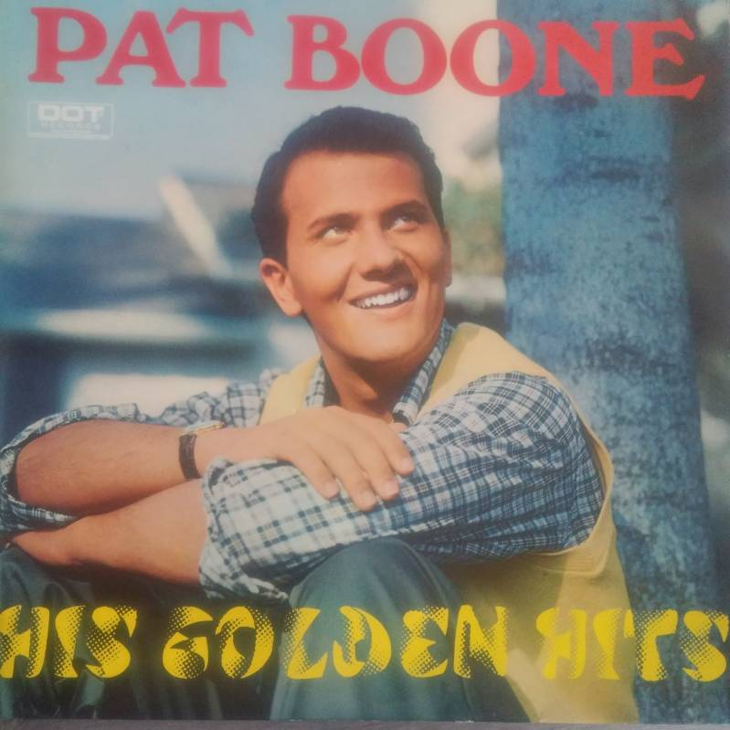 Pat Boone - His golden hits