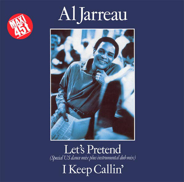 Al Jarreau - Let's Pretend (Special US Dance Mix Plus Instrumental Club Mix)