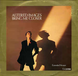 Altered Images - Bring Me Closer (Extended Version)